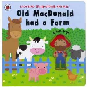 Sing-Along Rhymes ~ Old Macdonald Had A Farm, by Ladybird