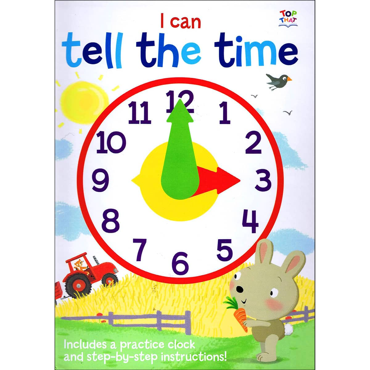 I Can Tell Time – By Kate Thomson, Illustrated by Barry Green