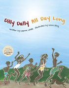 Dilly Dally all day long by Leanne White
