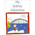 My Sydney Adventure by Jo Rothwell