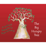 The Big Hungry Tree by Jo Rothwell